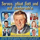 Karl Moik & Freunde - Servus, pfüat Gott und auf wiederseh'n -