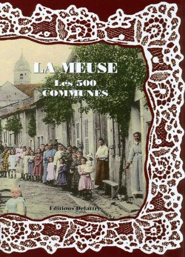 La Meuse, les 500 communes