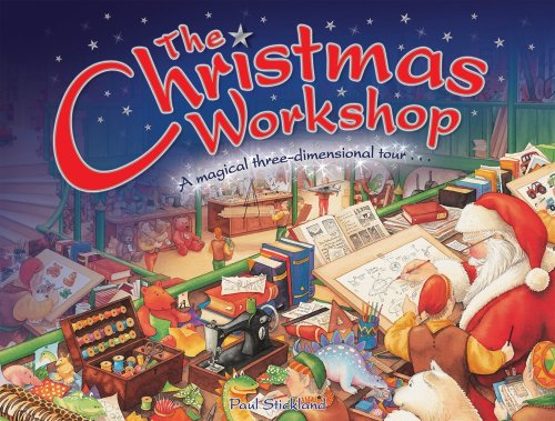 The Christmas workshops : a magical three-dimensional tour