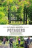 Best Jardins de tendance - Leurs secrets potagers Review