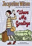 Wave Me Goodbye