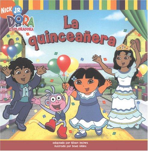 La Quinceanera (Dora la Exploradora/Dora the Explorer (Spanish))