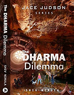 Jace Judson and The DHARMA Dilemma: Book Two Jace Judson Series by [Nirula, Shiv]