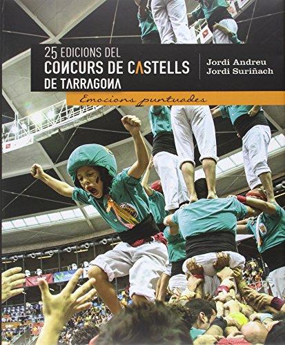 Portada del libro 25 Edicions Del Concurs De Castells De Tarragona (Altres)