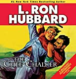 The Chee-Chalker (Stories from the Golden Age) - L. Ron Hubbard