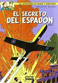 Blake y Mortimer: El secreto del Espadón, tomo 1 par  Edgar P. Jacobs