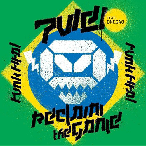 Reclaim The Game - Funk Fifa (0-0-11 Formation Remixes) [Explicit]