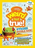 Best National Geographic Children's Books Random House Of National Geographics - Weird but True Sticker Doodle Book Review