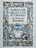Works for Organ and Keyboard (Dover Music for Organ)