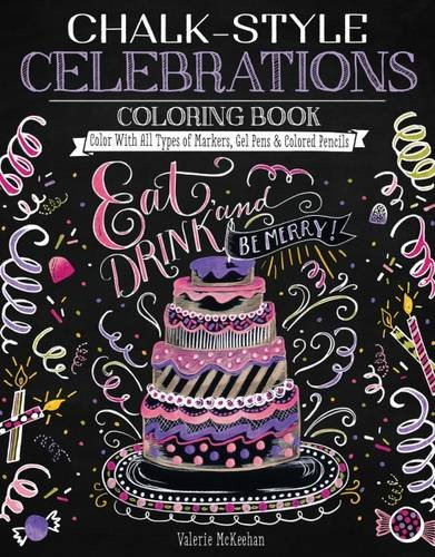 chalk-style-celebrations-coloring-book-color-with-all-types-of-markers-gel-pens-colored-pencils