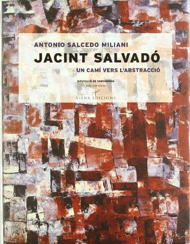 Descargar Libro Jacint salvadó: Un camí vers l'abstracció (Tamarit) de Antonio Salcedo