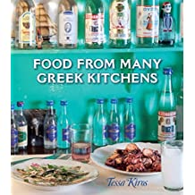 Food from Many Greek Kitchens by Tessa Kiros (2011-06-14)