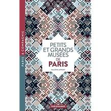 Petits et grands musées de paris 2018