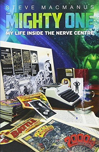 The Mighty One: My Life Inside the Nerve Centre