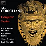 Corigliano: Conjurer   Vocalise [David Allen Miller, Evelyn Glennie, Hila Plitmann, Albany Symphony Orchestra] [Naxos: 8559757]