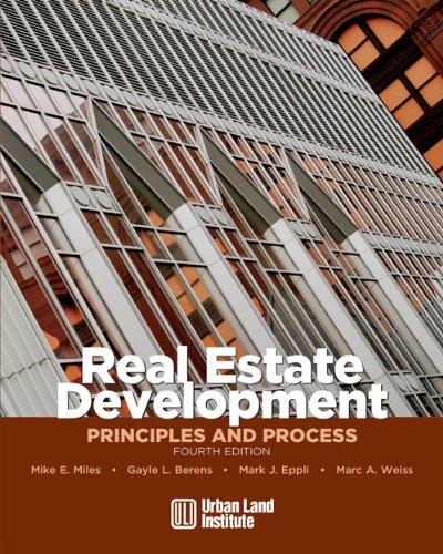 Descargar Gratis PDF Ebook «Real Estate Development - 4th Edition: Principles and Process»