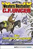 G. F. Unger Western-Bestseller 2373 - Western: Die Jack-Slade-Legende