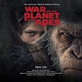 War for the Planet of the Apes: The Official Movie Novelization (Planet of Apes)