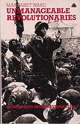 Unmanageable Revolutionaries