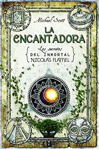 La encantadora (Los secretos del inmortal Nicolas Flamel) por Michael Scott