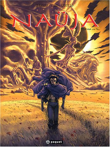 Naüja, tome 3 : Il était une fin.
