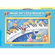Music for Little Mozarts: Music Lesson Book 3: A Piano Course to Bring Out the Music in Every Young Child