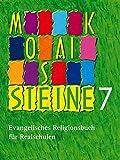 Mosaiksteine 7: Evangelisches Religionsbuch für Realschulen