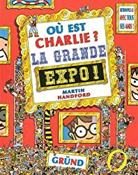 Où est Charlie ? La Grande Expo !