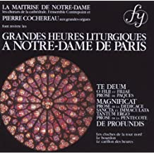 Liturgies of Notre Dame [Frenc [Import anglais]