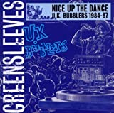 Nice Up the Dance-UK Bubblers 1984-87 -