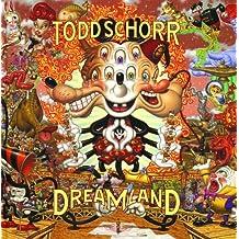 Dreamland by Todd Schorr (2004-04-01)