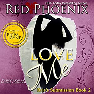 Love Me: Brie's Submission, Book 2 (Audio Download): Amazon