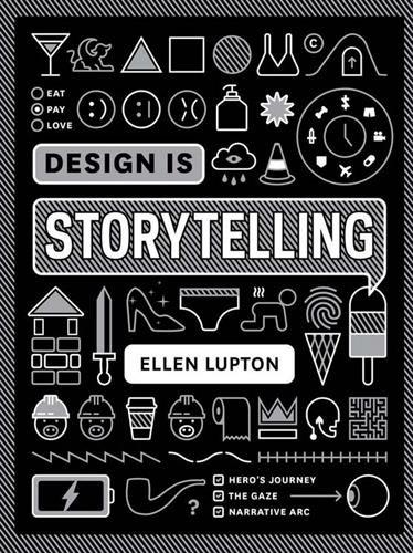 Design is Storytelling por Ellen Lupton