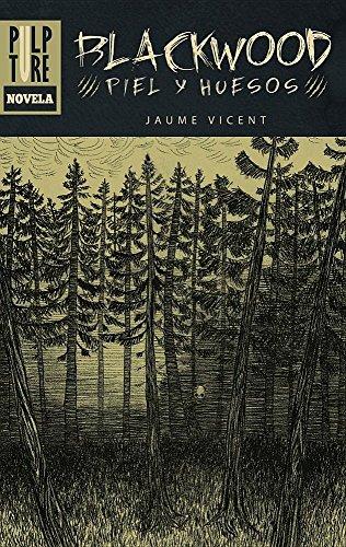 Blackwood: Piel y huesos (Fobia) por Jaume Vincent Bernat
