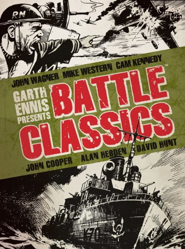 Garth Ennis Presents - Battle Classics