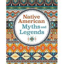 Native American Myths & Legends