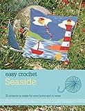 Easy Crochet: Seaside