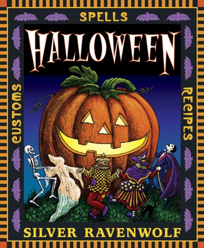 Halloween!: Customs, Recipes and Spells (Holiday Series Book 1) (English Edition)