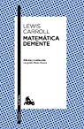 Matemática demente par Carroll