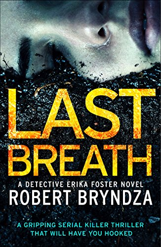 Last Breath (Detective Erika Foster Book 4) by Robert Bryndza