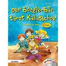 Der Boogie-Bär tanzt Kasatschok: Kreistänze für Kinder