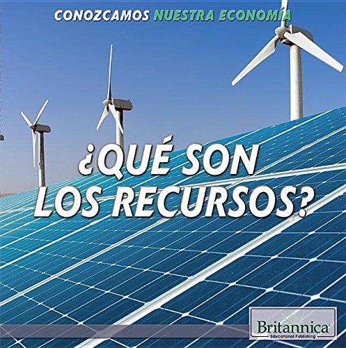 Qué son los recursos?/ What Are Resources? (Conozcamos Nuestra Economía/ Let's Find Out! Community Economics) por Laura Loria