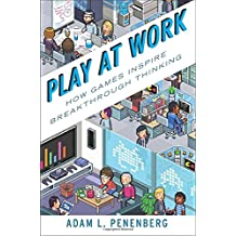 Play at Work: Companies on the cutting Edge of Gamification