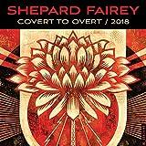 Shepard Fairey 2018 Calendar: Covert to Overt