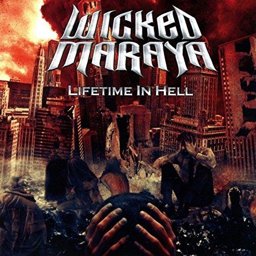 Lifetime In Hell by Wicked Maraya