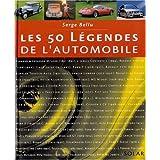50 LEGENDES DE L AUTOMOBILE
