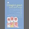 I tragici greci (eNewton Classici)