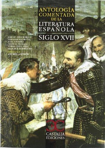 Portada del libro Antología comentada de la literatura española. Siglo XVII
