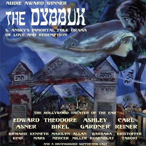 The Dybbuk  Audiolibri