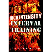 High Intensity Interval Training - HIIT  is for Dummies  (English Edition)